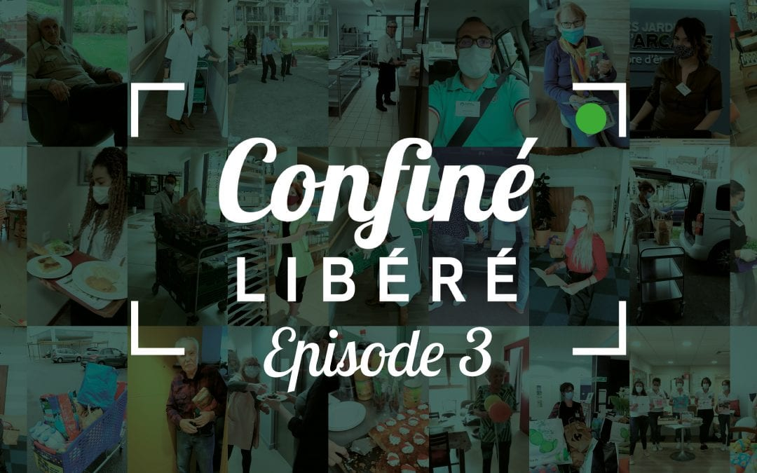 Le « Confiné Libéré » | Épisode #3