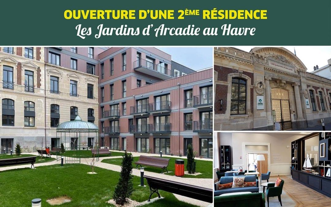 Les Jardins d'Arcadie ouvrent une seconde résidence au Havre aujourd'hui !